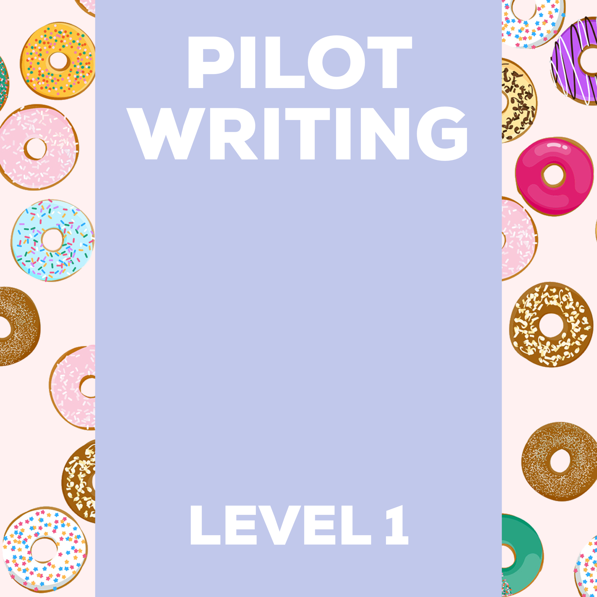 Pilot Writing Level 1