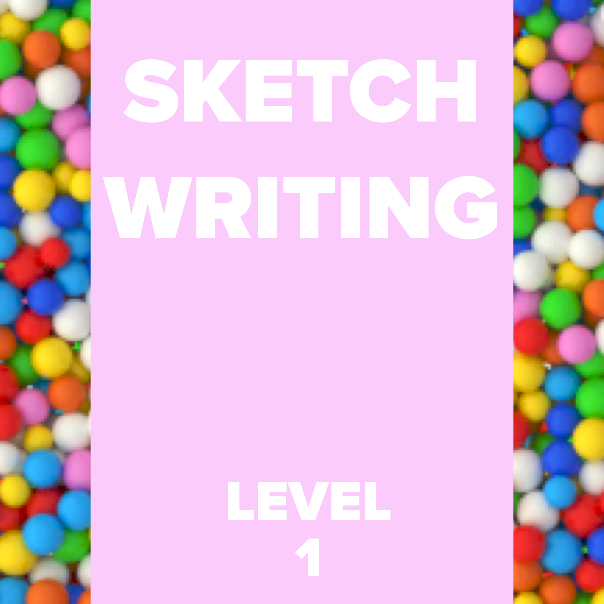 Sketch Writing Level 1