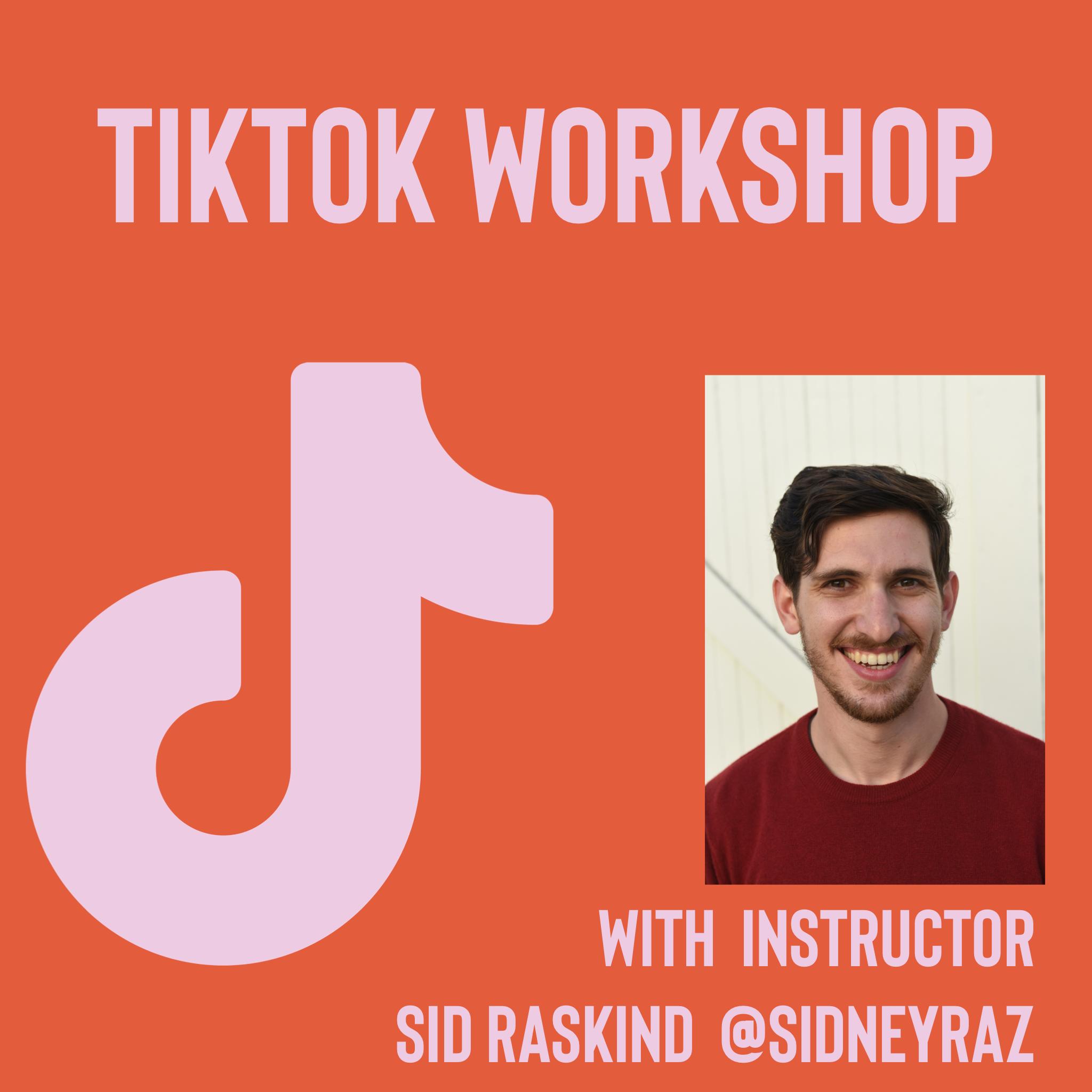 TikTok Workshop ONLINE CLASS (Wednesday)