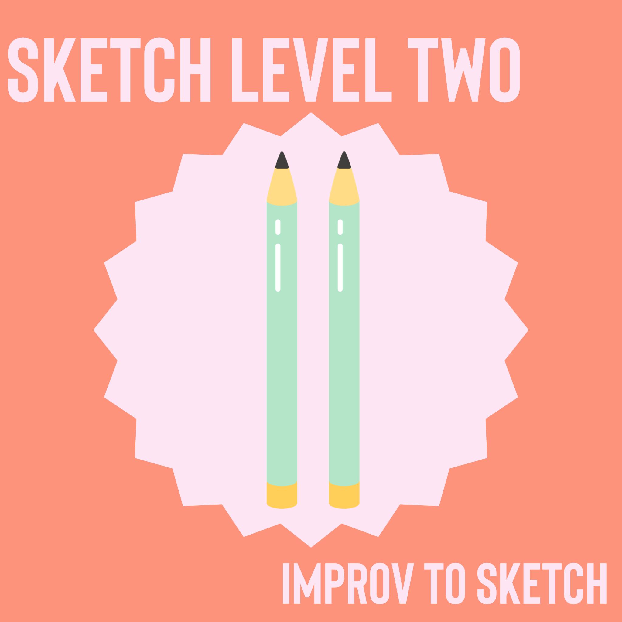 improv to sketch