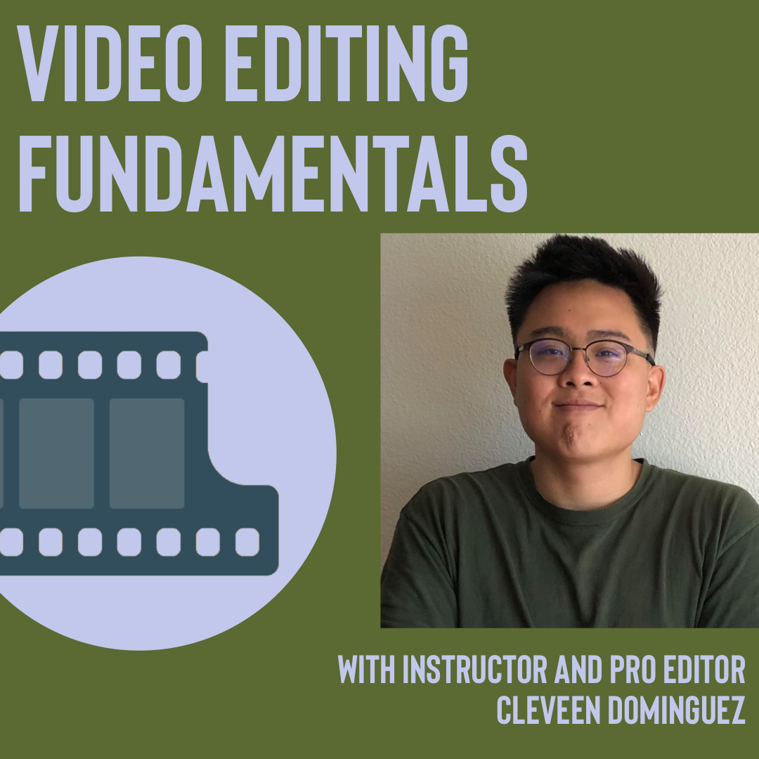 Video Editing Fundamentals Workshop ONLINE CLASS (Sunday)
